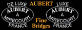 Aubert fine bridges!
